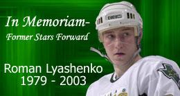 In Memoriam - Roman Lyashenko  --  1979-2003